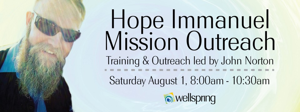 Hope Immanuel Mission Outreach with John Norton