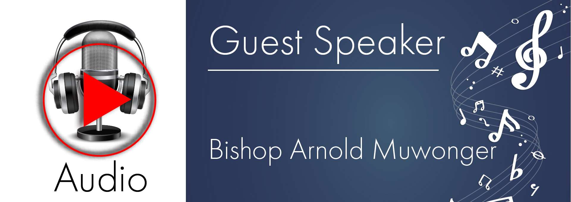 retro-audio-screen-w-play-button-2019-guest-speaker-bishop-arnold-muwonge