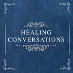healing-conversations-4brd-dq2019-featured-image-copy