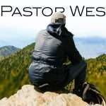 a-note-from-pastor-wes-6brd-dq2019-mountain-top-view-featured-image