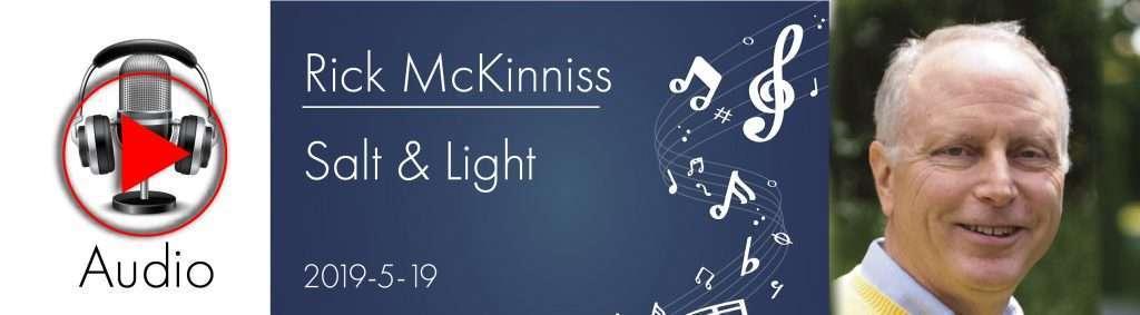 no-video-rickm-salt-and-light-5-19-2019