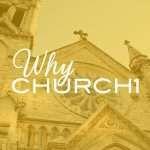 why-church-series-11brd-dq2021-why-church12x-100