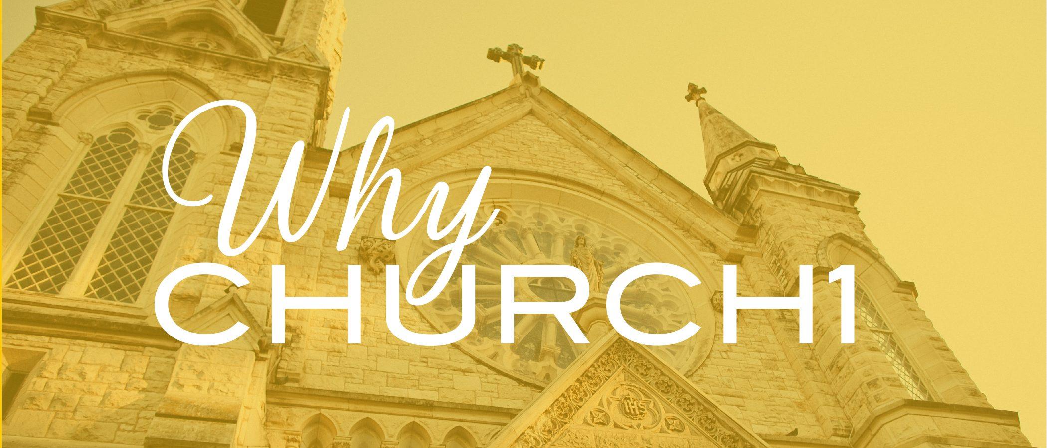 why-church-series-dq11brd-dq2021_why-church1-web-banner2x-100