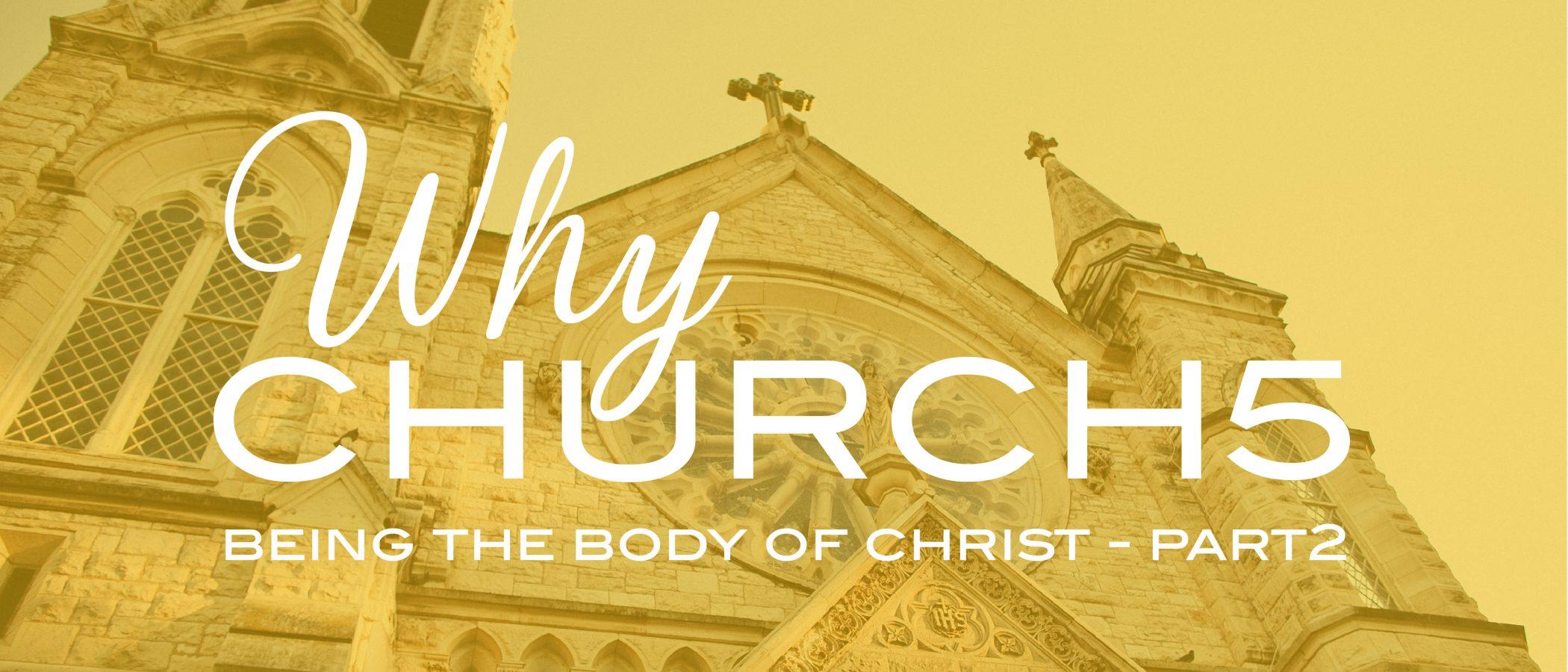 why-church-series-dq11brd-dq2021-why-church5-being-the-body-of-christ-part22x-100