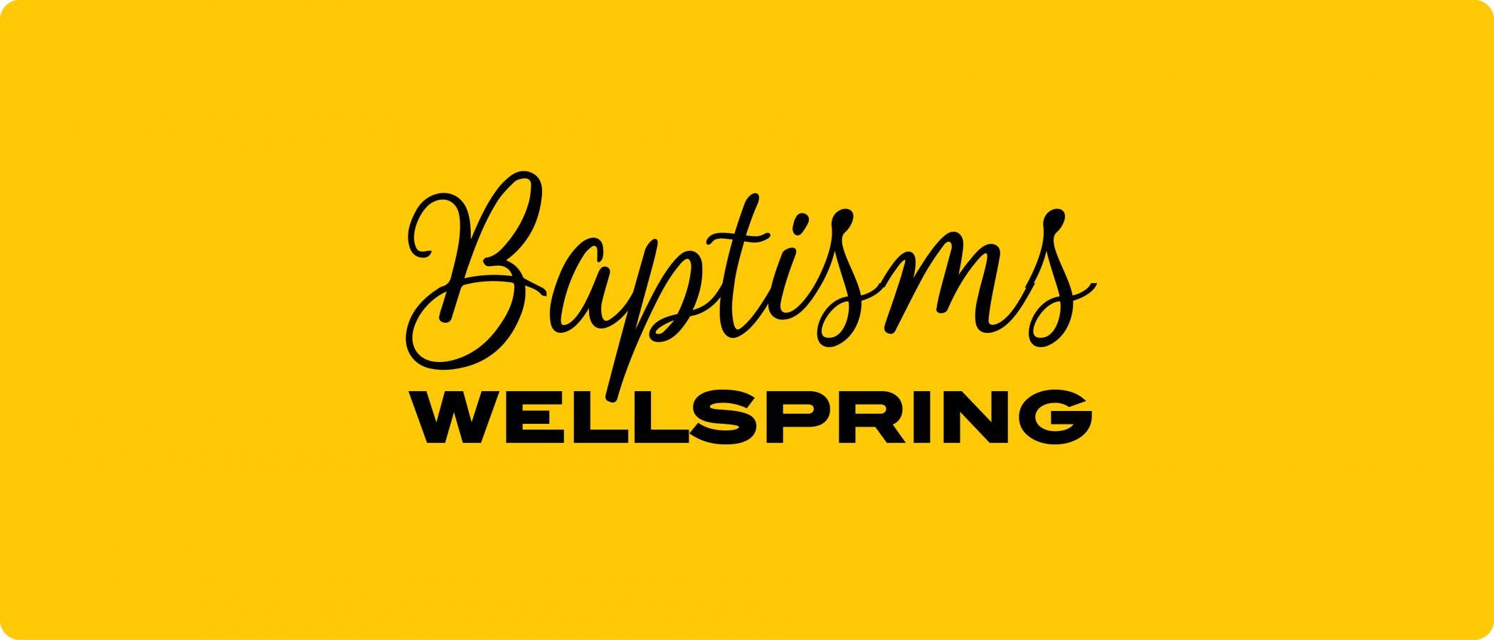 wellspring-baptisms-11brd-dq2021-web-banner2x-100